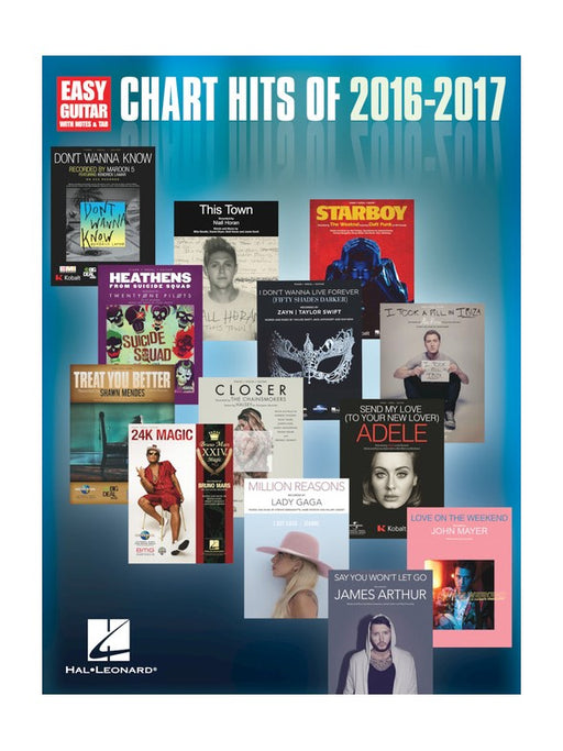 Chart Hits Of 2016-2017 Easy Guitar