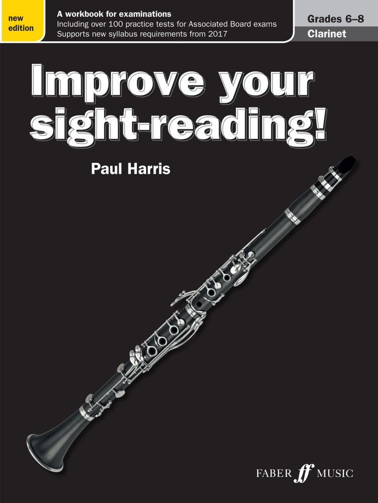 Improve Your Sight Reading Clarinet Grade 6-8