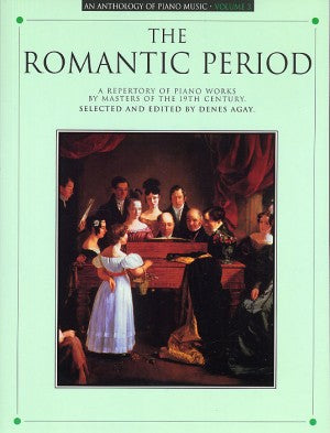The Romantic Period An Anthology of Piano Music Volume 3