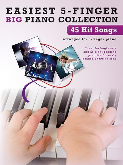 45 Hit Songs Easiest 5-Finger Big Piano Collection