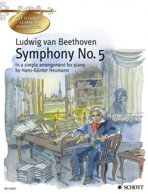 Beethoven Symphony No. 5  in C Minor Op. 67 In Simple Arrangement for Piano