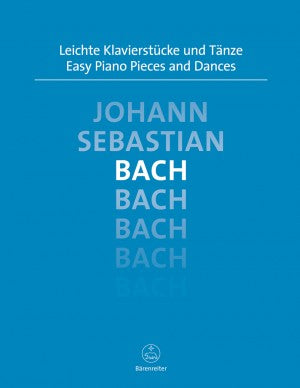 Bach, JS Easy Piano Pieces and Dances