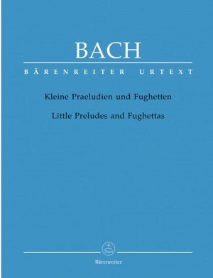 Bach, JS Little Preludes and Fughettas