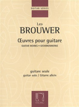 Leo Brouwer Guitar Works