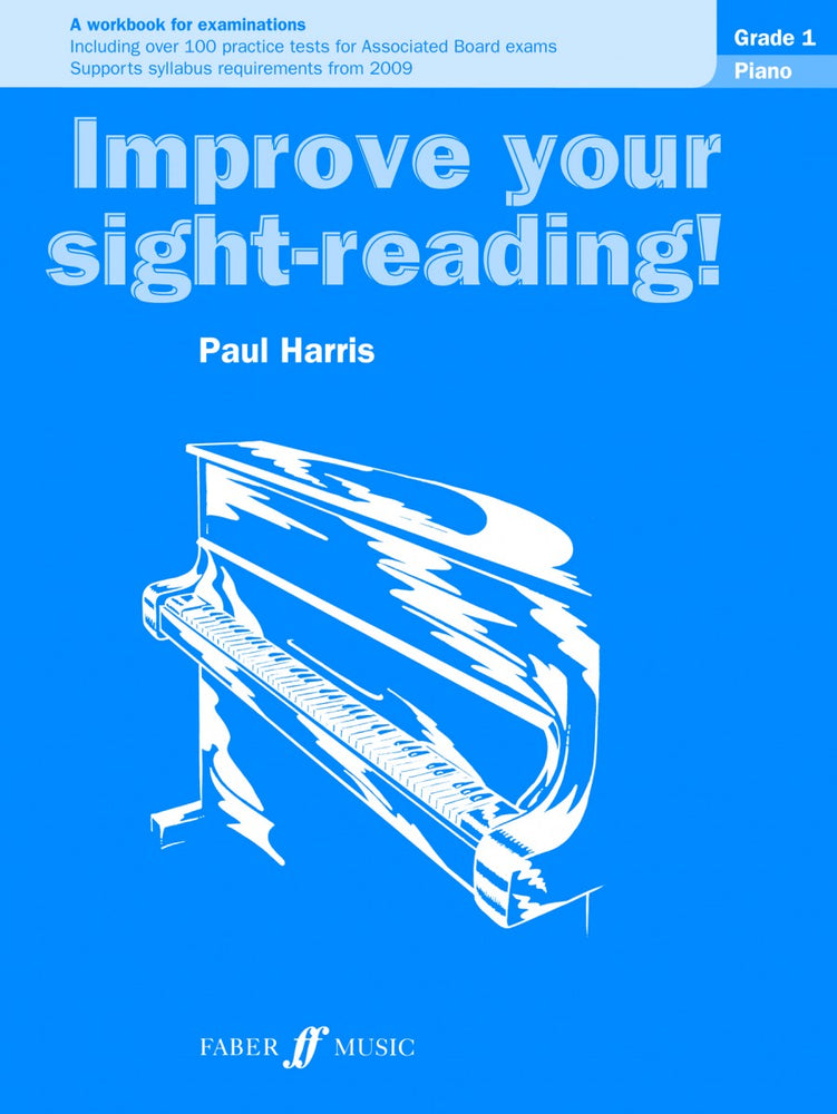 Paul Harris Improve Your Sight Reading Piano Grade 1