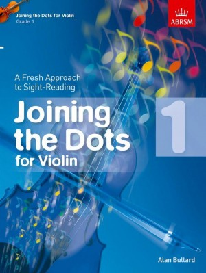 Joining the Dots for Violin Grade 1