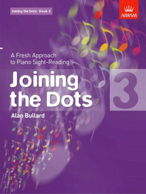 Alan Bullard Joining the Dots for Piano Book 3
