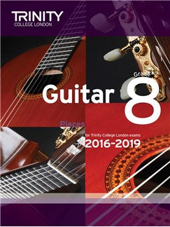 Trinity College London Guitar Exam Pieces Grade 8 (2016-2019)