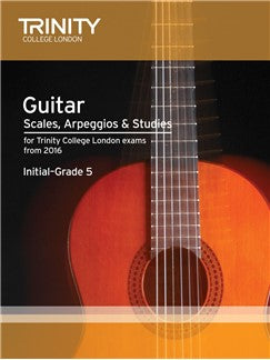 Trinity College London Guitar Scales, Arpeggios And Studies From 2016 Initial - Grade 5