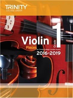 Trinity College London Violin Exam Pieces Grade 1 2016-2019 (Score and Part)
