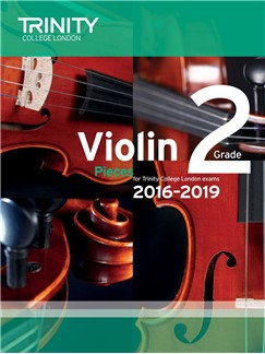 Trinity College London Violin Exam Pieces Grade 2 2016-2019 (Score and Part)