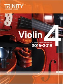 Trinity College London Violin Exam Pieces Grade 4 2016-2019 (Score and Part)