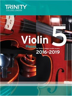 Trinity College London Violin Exam Pieces Grade 5 2016-2019 (Score and Part)
