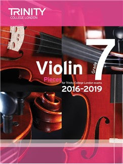 Trinity College London Violin Exam Pieces Grade 7 2016-2019 (Score and Part)