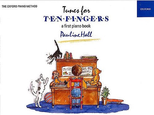 Tunes For Ten Fingers A First Piano Book Pauline Hall