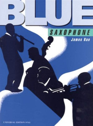 Blue Saxophone, James Rae