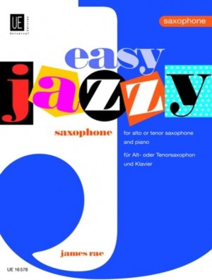 Easy Jazzy Saxophone, James Rae