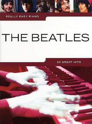 View full details Really Easy Piano: The Beatles