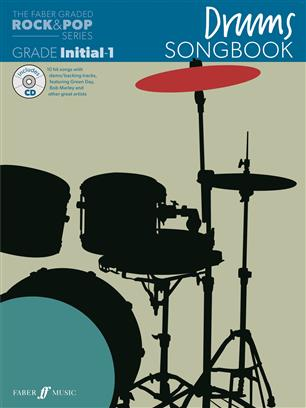 Drums Songbook - Initial-1 Grade (Rock and Pop Series)