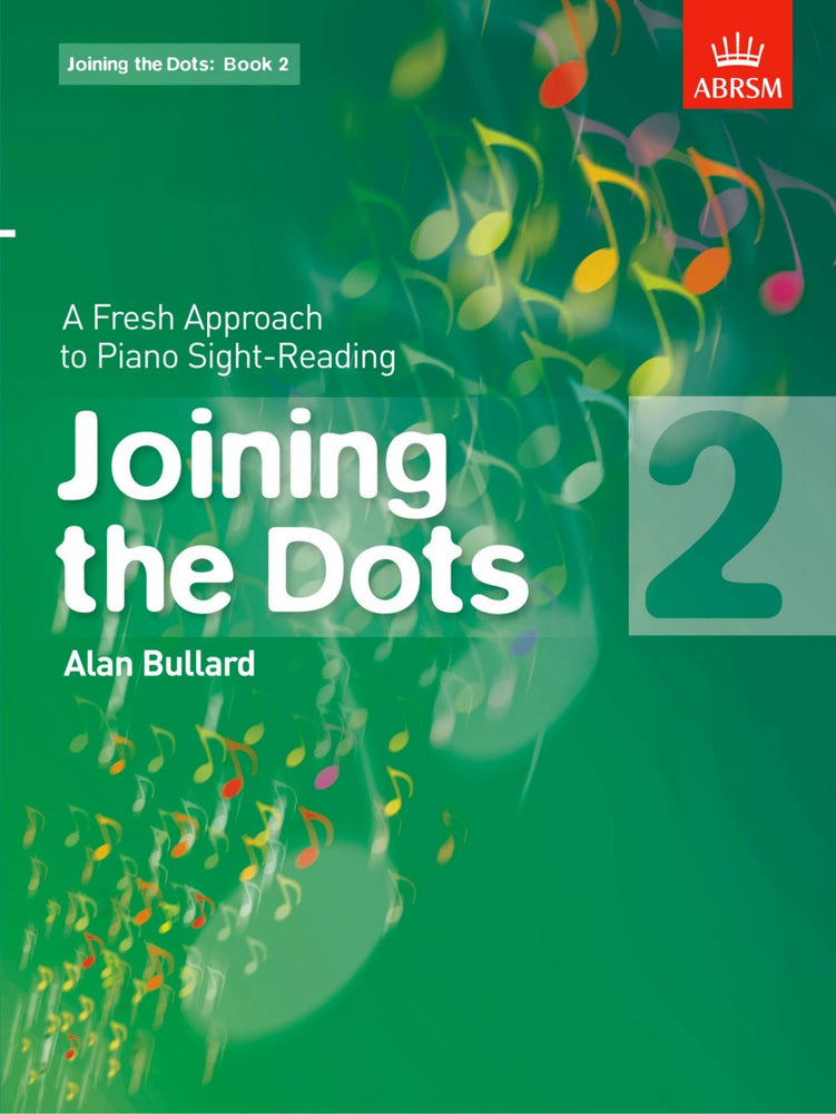 Alan Bullard Joining the Dots for Piano Book 2
