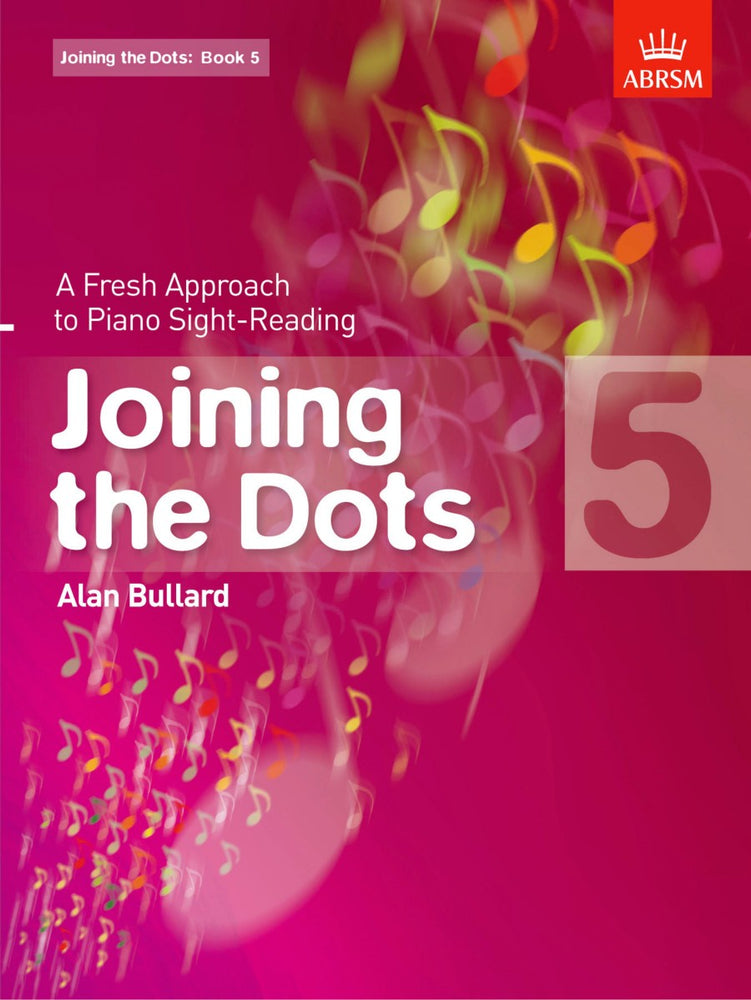 Alan Bullard Joining the Dots for Piano Book 5