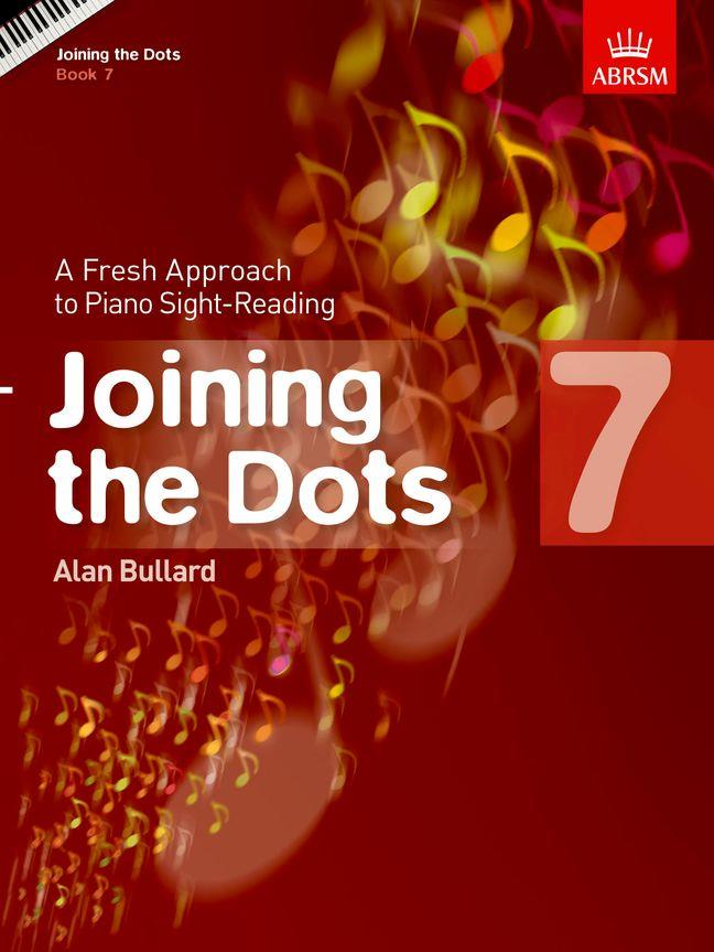 Alan Bullard Joining the Dots for Piano Book 7