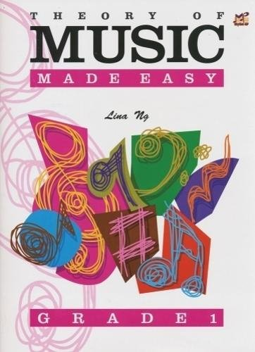 Theory Of Music Made Easy Grade 1 Lina Ng