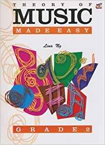 Theory Of Music Made Easy Grade 2 Lina Ng