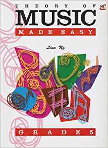 Theory Of Music Made Easy Grade 5 Ling Ng