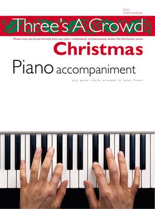 Three's a Crowd - Christmas Piano Accompaniment