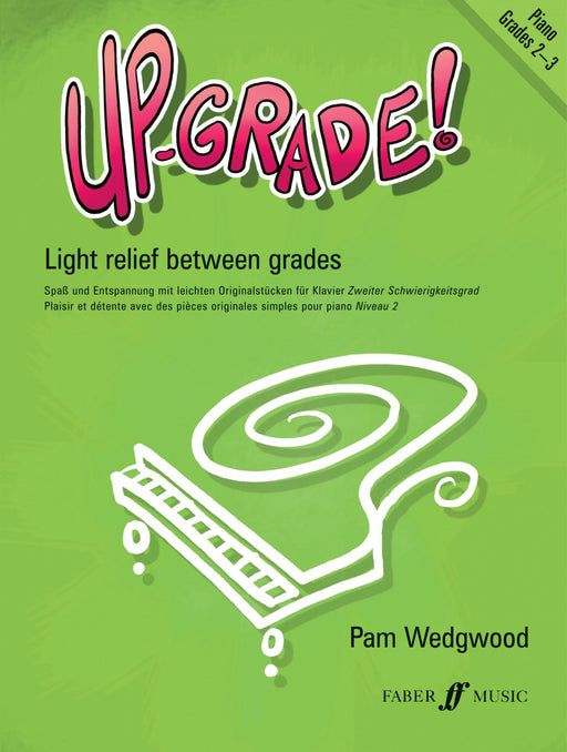 Pam Wedgewood Upgrade Piano Grades 2-3