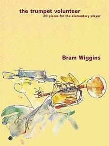 The Trumpet Volunteer Bram Wiggins