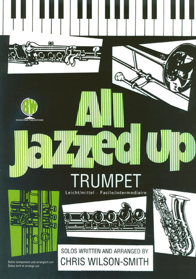All Jazzed Up Trumpet CD Edition