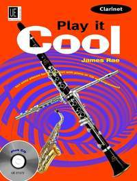 James Rae Play It Cool Clarinet