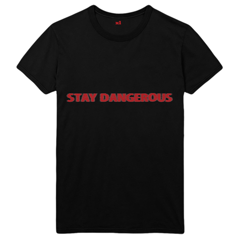 Stay Dangerous Black Tee I