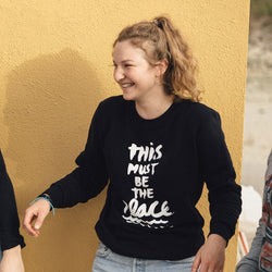 "Sweatshirt ""This must be the place"" 