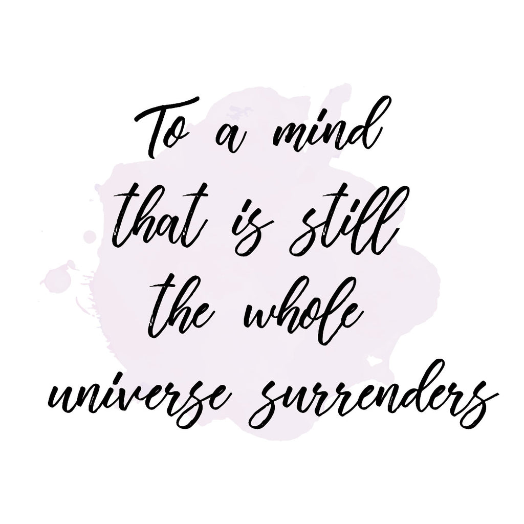 Practice Mindfulness - Allow The Universe to Surrender