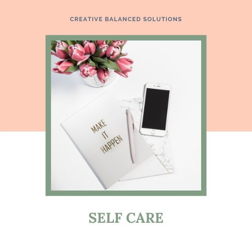 Self Care Strategies for a positive lifestyle and business