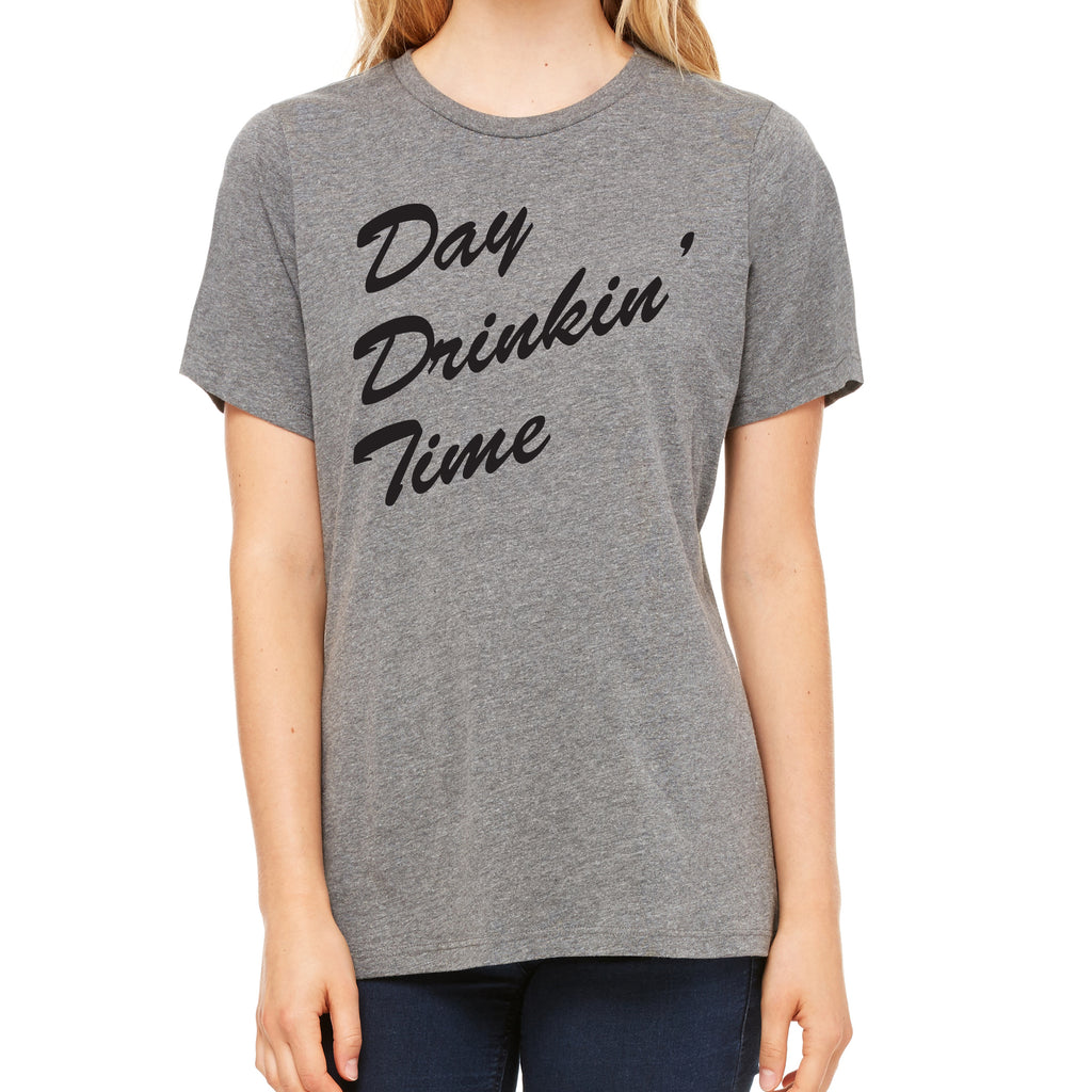 Day Drinkin' Time - Women's Relaxed Tee