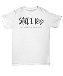 Still, I Rise- No Approval Required
