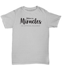 Believe in Miracles, No Approval Required
