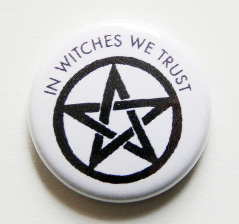 In Witches We Trust One Inch Button
