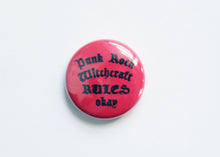 Punk Rock Witchcraft One Inch Button