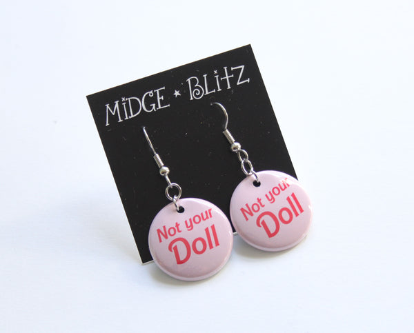 Not Your Doll Earrings