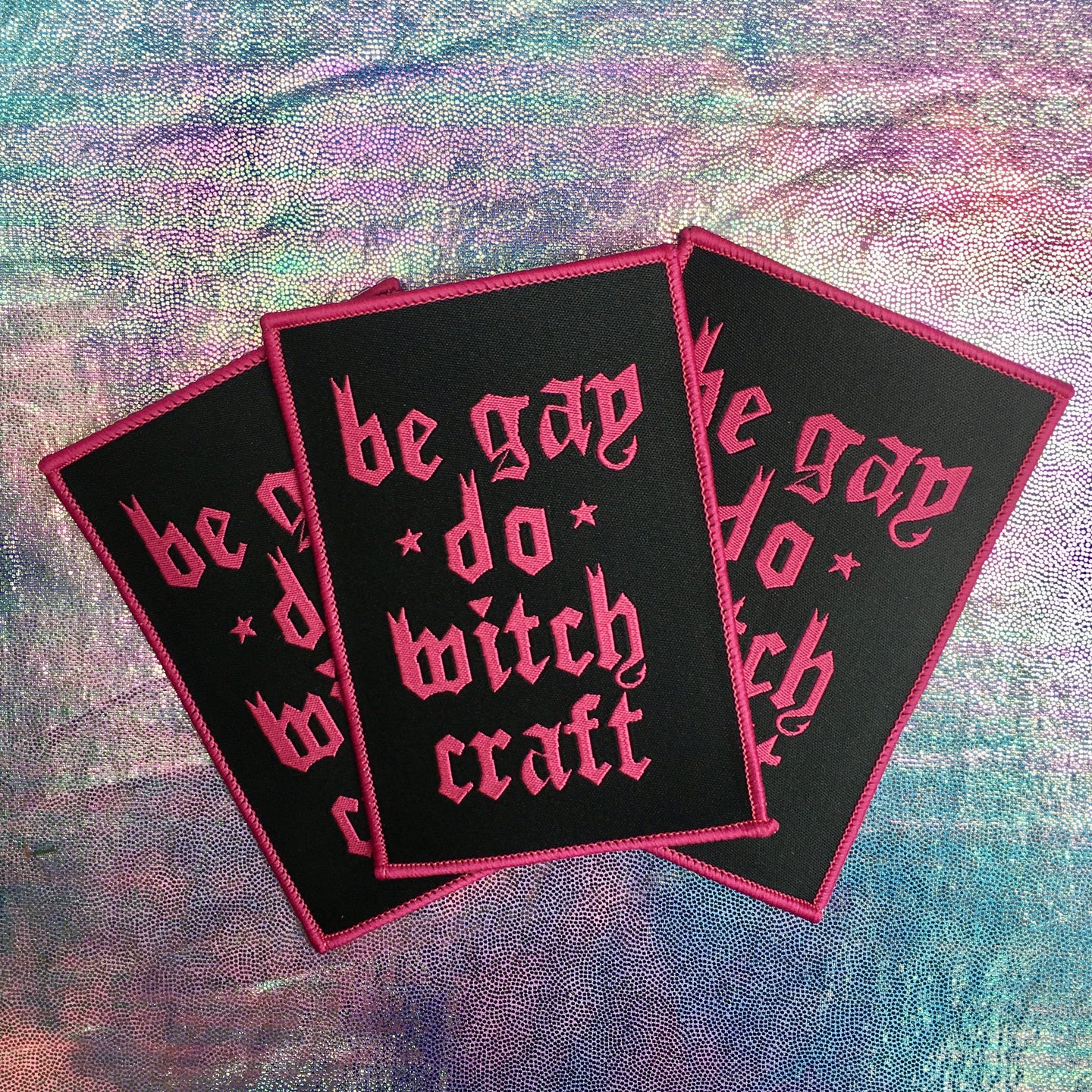 Be Gay Do Witchcraft Iron-on Patch
