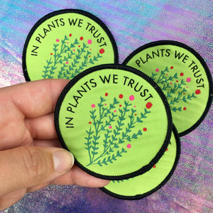 In Plants We Trust Iron-on Patch