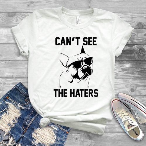 Can't See The Haters Unisex T-Shirt (also comes in black)