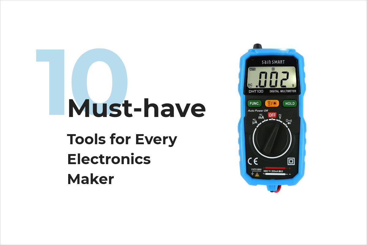 10 Must-have Tools for Every Electronics Maker