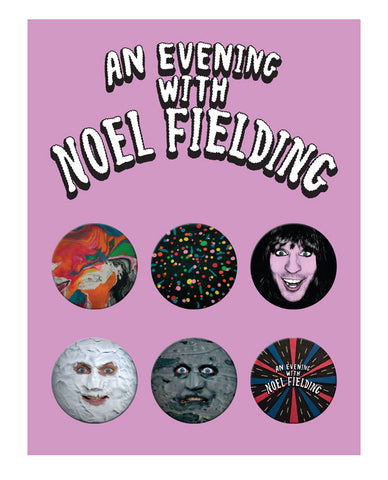 An Evening With Noel Fielding Badge Set