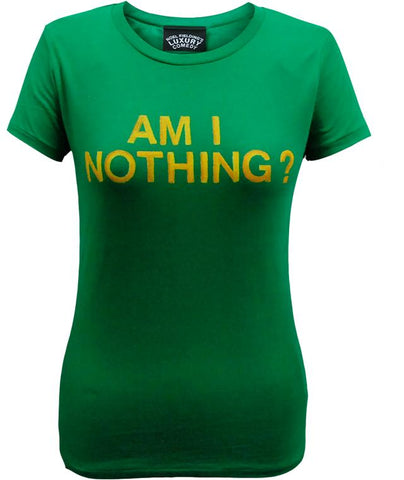 Luxury Comedy (Am I Nothing?) Green T-Shirt